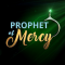 Prophet of Mercy SAW